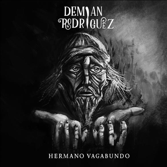 """DEMIAN RODRÍGUEZ PRESENTA EL VIDEO DE SU NUEVO SINGLE """"HERMANO VAGABUNDO"""""""