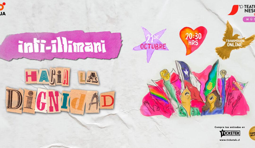 Inti Ilimani regresa para conmemorar el primer aniversario del estallido social