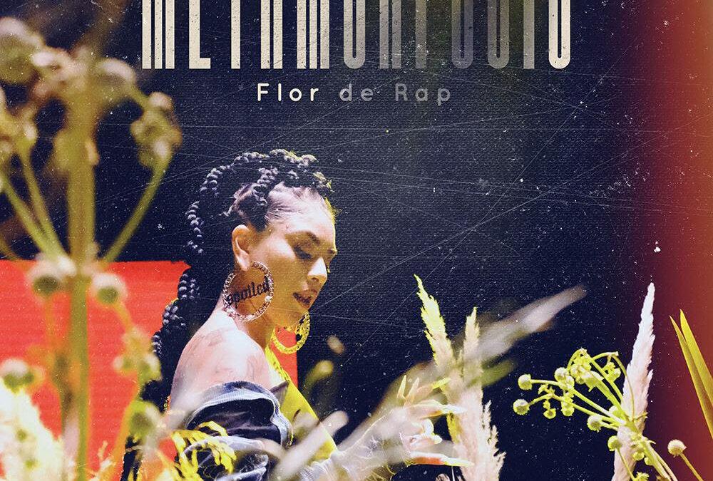 Flor de Rap estrena el video de su nuevo single «Metamorfosis»