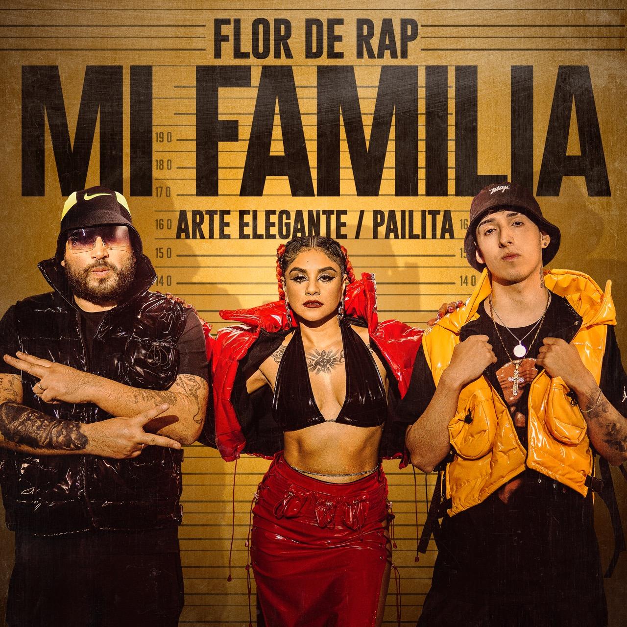 """FLOR DE RAP ESTRENA """"MI FAMILIA"""" JUNTO A ARTE ELEGANTE Y PAILITA"""